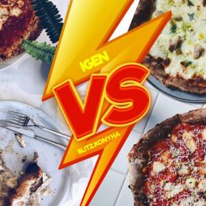 VS: Blitz.Konyha és IGEN, avagy pizza magasabb szinteken, két vadiúj helyen